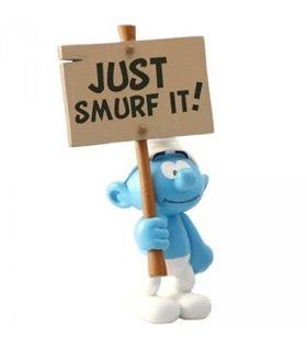 Schtroumpf Pancarte Just Smurf It Peyo Plastoy 00179